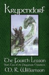 Krypendorf - The Fourth Lesson: Book Two of the Pragamore Chronicles - R. Williamson M. R. Williamson, R. Williamson M. R. Williamson