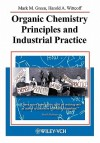 Organic Chemistry Principles and Industrial Practice - Mark M. Green, Harold A. Wittcoff