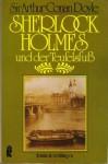Sherlock Holmes und der Teufelsfuss: Klassiche Kriminalerzälungen - Arthur Conan Doyle