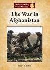 The War in Afghanistan - Stuart A. Kallen