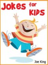 250 Jokes for Kids! Joke Books for Kids - Joe King