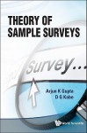 Theory of Sample Surveys - Arjun K. Gupta, D. G. Kabe