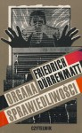 Organa sprawiedliwości - Friedrich Dürrenmatt