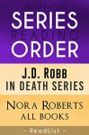 Series List - J.D. Robb, Nora Roberts - In Order: In Death novels and short stories, all other books - ReadList, Steven Sumner, Tara Sumner, This Fangirl