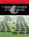 7th Armoured Division at Villers Bocage (Visual Battle Guide) - David Porter