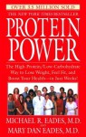 Protein Power: The High-Protein/Low-Carbohydrate Way to Lose Weight, Feel Fit, and Boost Your Health--in Just Weeks! - Michael R. Eades, Mary Dan Eades