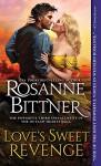 Love's Sweet Revenge (Outlaw Hearts Series) - Rosanne Bittner
