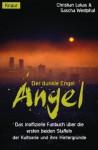 Angel. Der dunkle Engel. - Christian Lukas, Sascha Westphal