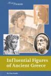 Influential Figures of Ancient Greece - Don Nardo