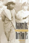 Against Us, But for Us - Michael G. Long