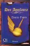 Dux Aquilaura (Zaubertränke 4) - David Pawn