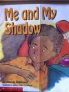 Me and My Shadow - Wendy Blaxland, Teresa Culkin-Lawrence