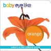 Baby Eye Like Orange - Play Bac
