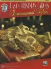 Easy Christmas Carols Instrumental Solos: Cello (Removable Part)/Piano Accompaniment, Level 1 [With CD (Audio)] - Bill Galliford, Ethan Neuburg, Tod Edmondson