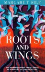 Roots and Wings: The Human Journey from a Speck of Stardust to a Spark of God - Margaret Silf