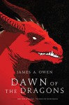 Dawn of the Dragons: Here, There Be Dragons; The Search for the Red Dragon (The Age of Dragons) - James A. Owen