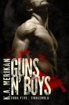 Guns n' Boys: Chokehold (Book 5) (gay dark mafia romance) (Volume 5) - K. A. Merikan