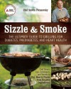 Sizzle and Smoke: A Griller's Guide to (Secretly) Diabetic Meals - Steven Petusevsky
