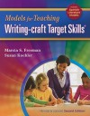 Models for Teaching Writing-Craft Target Skills - Marcia S. Freeman, Susan Koehler