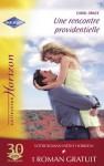 Une rencontre providentielle - Marié malgré lui (Harlequin Horizon) - Carol Grace, Leigh Michaels