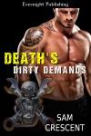 Death's Dirty Demands - Sam Crescent