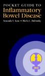 Pocket Guide to Inflammatory Bowel Disease - Sunanda V. Kane, Marla C. Dubinsky