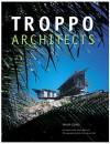 Troppo Architects - Philip Goad