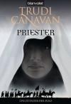 Priester by Trudi Canavan (2007) Taschenbuch - Trudi Canavan
