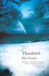 Thursbitch - Alan Garner
