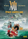 Trece Contra Uno - Jean Van Hamme, William Vance