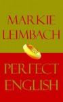 Perfect English - Marion Leimbach