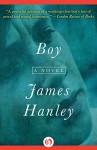 Boy: A Novel - James Hanley