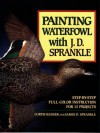 Painting Waterfowl with J.D. Sprankle - Curtis J. Badger