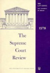 The Supreme Court Review, 1978 - Philip B. Kurland