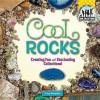 Cool Rocks - Tracy Kompelien