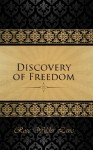 The Discovery of Freedom: Man's Struggle Against Authority - Rose Wilder Lane