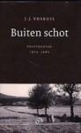 Buiten schot: Voettochten 1974-1982 - J.J. Voskuil
