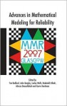 Advances in Mathematical Modeling for Reliability - T. Bedford, Tim Bedford, John Quigley, Alireza Daneshkhah, Babakalli Alkali