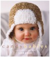 Candy Babies: Cute Crochet For Wee Ones - Candi Jensen, Dan Howell