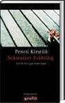 Schwarzer Frühling - Pentti Kirstila