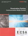 Penetration Testing: Communication Media Testing (EC-Council Certified Security Analyst (ECSA)) - Ec-Council