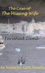 The Case of the Missing Wife - Farahad Zama