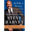 Discovering Your Gift and the Way to Life's Riches Act Like a Success, Think Like a Success (Hardback) - Common - Steve Harvey