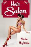 Heir Salon (Bimbo Passion Book 1) - Nadia Nightside