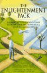 The Enlightenment Pack: Identify Your Personal Goals Improve Your Life, Your Work, Your Relationships - Charles Spezzano
