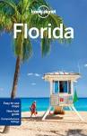 Lonely Planet Florida (Travel Guide) - Lonely Planet, Adam Karlin, Jennifer Rasin Denniston, Paula Hardy, Benedict Walker