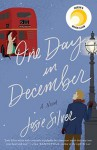 One Day in December - Josie Silver