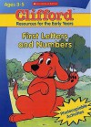 First Letters And Numbers (Clifford: Resources For The Early Years) - Sally Gray, Dina Anastasio