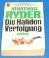 Die Halidon - Verfolgung (8854 211). - Jonathan Ryder