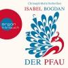 Der Pfau - Isabel Bogdan, Christoph Maria Herbst, Argon Verlag